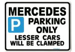 Mercedes Large metal Sign for a c s ml sl m class clk